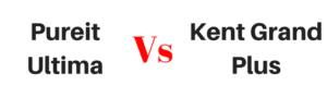 Pureit Ultima vs Kent Grand Plus