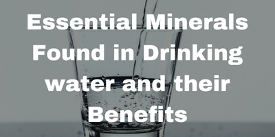Essential Minerals Found in Drinking water and their Benefits