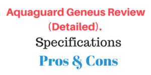Aquaguard Geneus Review