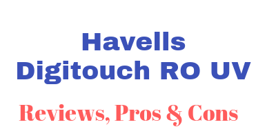 Havells Digitouch RO UV review